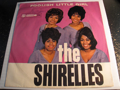 Shirelles - Foolish Little Girl b/w Not For All The Money In The World - Scepter #1248 - Girl Group