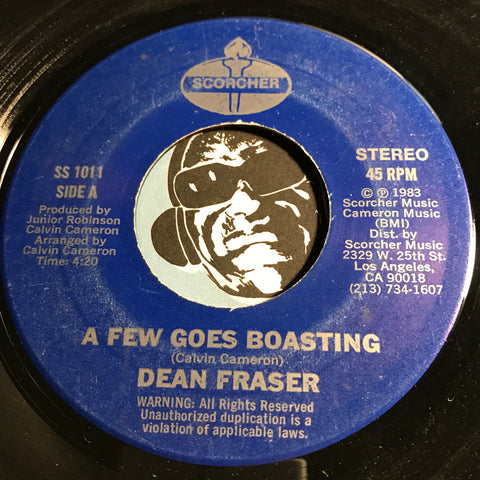 Dean Fraser - A Few Goes Boasting b/w Boast Not Dub - Scorcher #1011 - Reggae