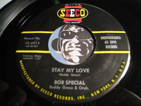 Bob Special - Stay My Love b/w I've Got A Girl Named Mary - Seeco #6013 - Teen Doowop
