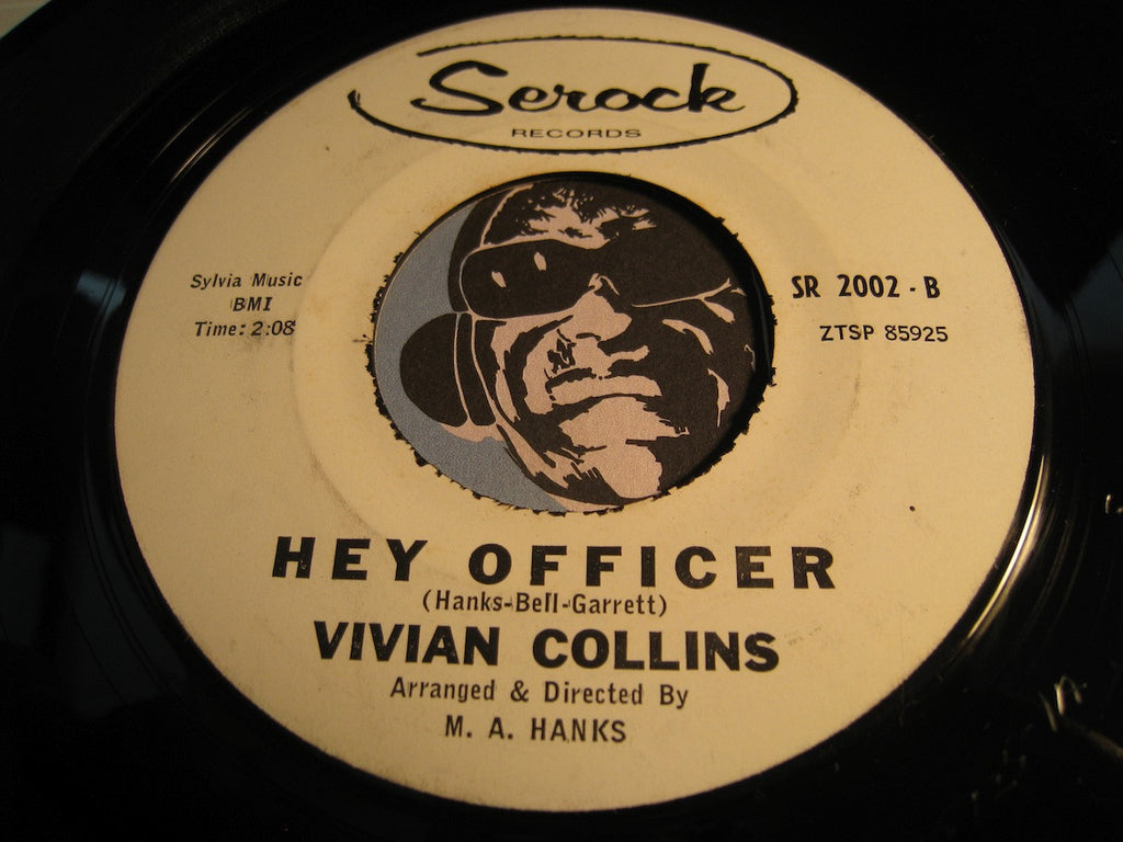 Vivian Collins - Hey Officer b/w Answer Me - Serock #2002 - R&B Soul - Popcorn Soul
