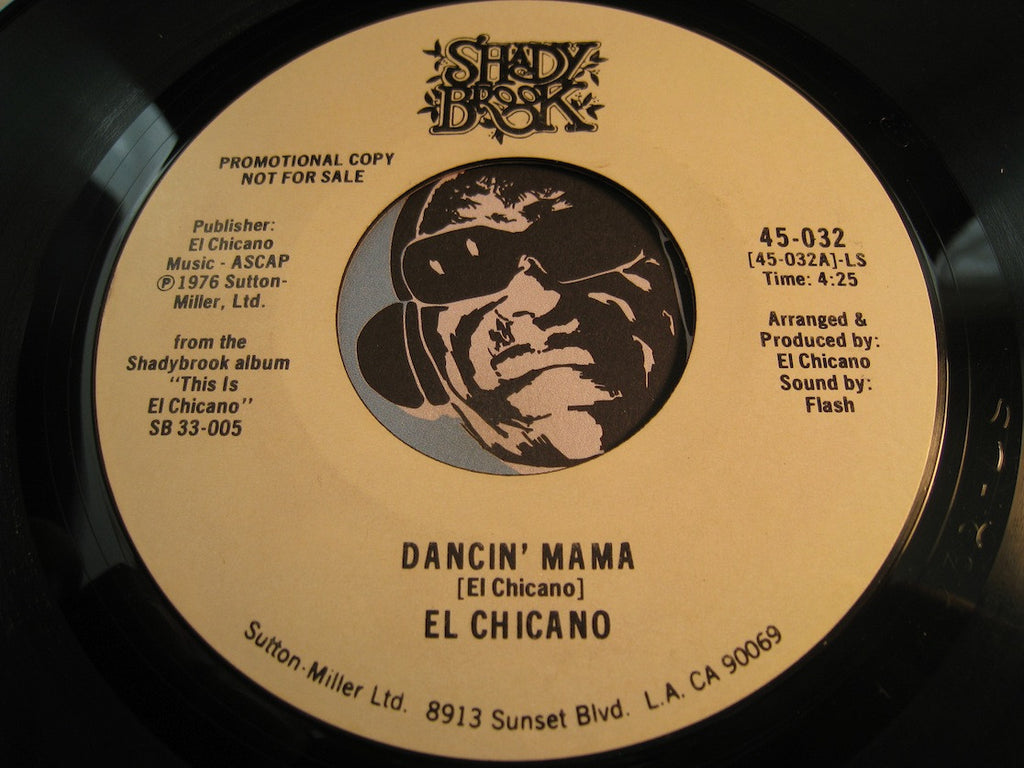 El Chicano - Dancin Mama (long version) b/w same (short version) - Shady Brook #032 - Funk - Chicano Soul