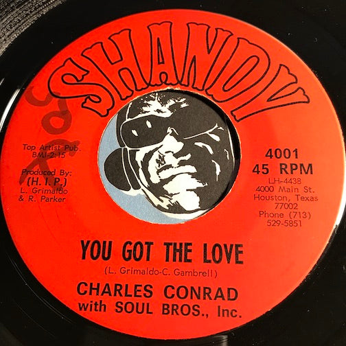 Charles Conrad with Soul Bros Inc - You Got The Love b/w Isn't It Amazing - Shandy #4001 - Northern Soul