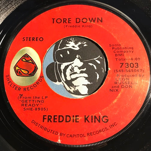 Freddie King - Tore Down b/w Going Down - Shelter #7303 - Blues