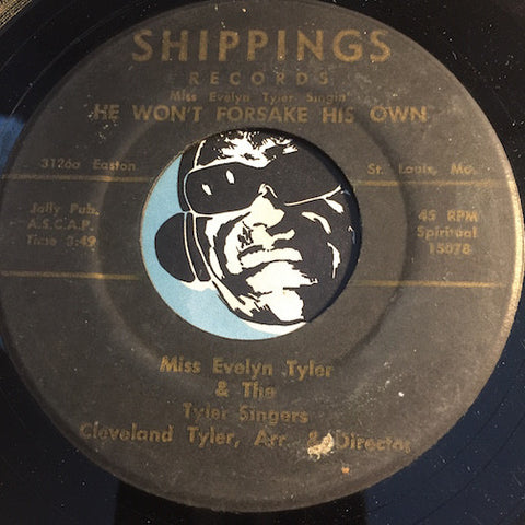 Miss Evelyn Tyler & Tyler Singers - He Won't Forsake His Own b/w Precious Lord - Shippings #15078 - Gospel Soul