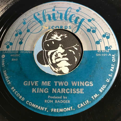 King Narcisse - Give Me Two Wings b/w I'm On The Battlefield For The Lord - Shirley #101 - Gospel Soul