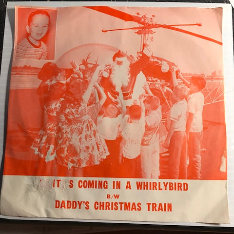 Little Lance - Santa's Coming In A Whirlybird b/w Daddy's Christmas Train - Silver Slipper #1006 - Teen - Christmas / Holiday