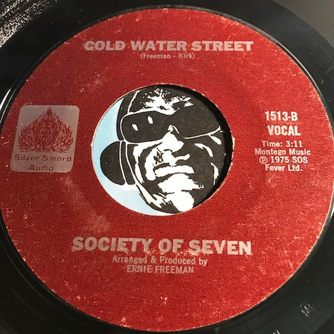 Society Of Seven - Cold Water Street b/w How Has Your Love Life Been - Silver Sword Audio #1513 - Funk - Soul