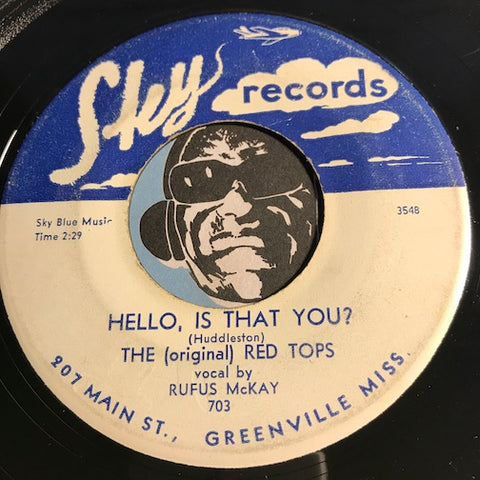 Red Tops - Hello Is That You b/w Swanee River Rock - Sky #703 - R&B