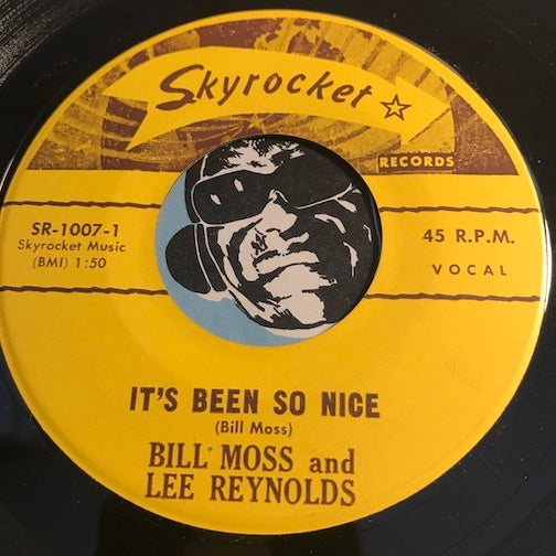 Bill Moss & Lee Reynolds - It's Been So Nice b/w Maybe - Skyrocket #1007 - Country