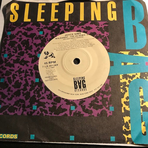 Joyce Sims - Walkaway (hip hop radio version) b/w Walkaway (House radio version) - Sleeping Bag #40136 - Rap