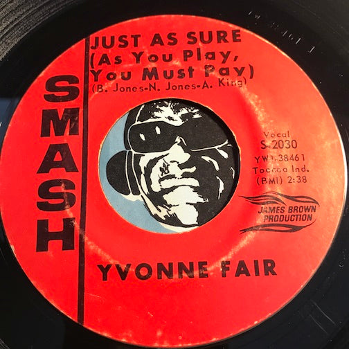 Yvonne Fair - Baby Baby Baby b/w Just As Sure (As You Play You Must Pay) - Smash #2030 - R&B Soul