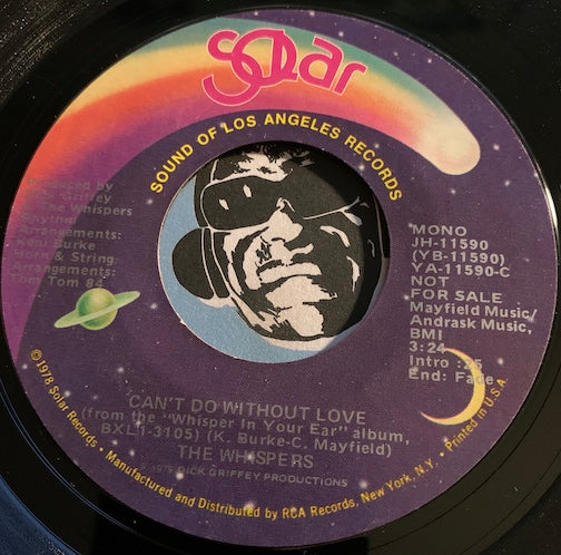 Whispers - Can't Do Without Love b/w same - Solar #11590 - Modern Soul
