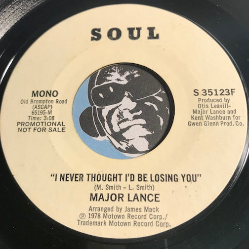 Major Lance - I Never Thought I'd Be Losing You b/w same - Soul #35123 - Modern Soul