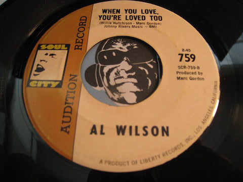 Al Wilson - When You Love You're Loved Too b/w Who Could Be Lovin You - Soul City #759 - Northern Soul