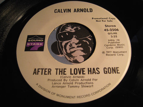 Calvin Arnold - After The Love Has Gone (stereo) b/w same (mono) - Sound Stage 7 (SS7) #2506 - Funk
