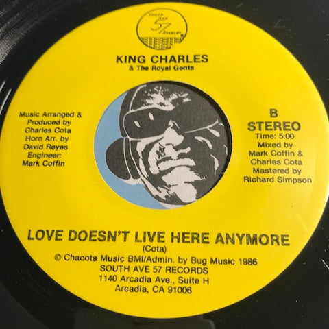 King Charles & Royal Gents - Love Doesn't Live Here Anymore b/w No Double Dealin - South Ave 57 #57 - Chicano Soul - Sweet Soul