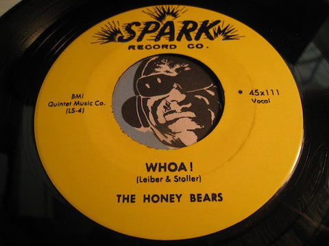 Honey Bears - Whoa b/w I Shall Not Fail - Spark #111 - Doowop