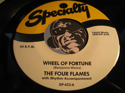Four Flames - Wheel Of Fortune b/w Later - Specialty #423 - Doowop
