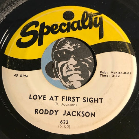 Roddy Jackson - Love At First Sight b/w I've Got My Sights On Someone New - Specialty #623 - R&B Rocker