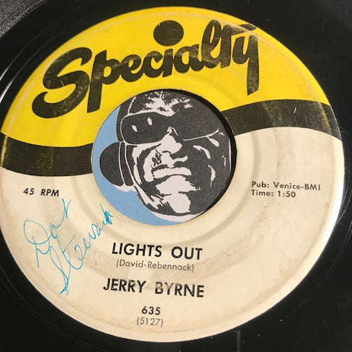 Jerry Byrne - Lights Out b/w Honey Baby - Specialty #635 - R&B