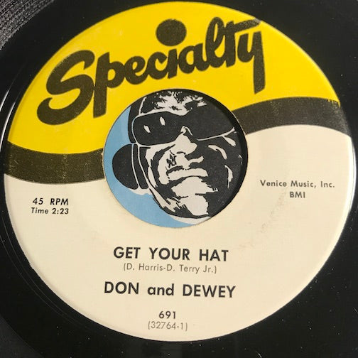 Don & Dewey - Get Your Hat b/w Annie Lee - Specialty #691 - R&B