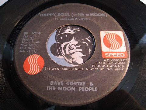 Dave Cortez & The Moon People - Happy Soul (With A Hook) b/w Fishin With Sid - Speed #1014 - Funk - R&B Mod