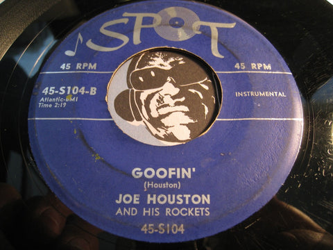 Joe Houston & Rockets - Goofin b/w Off Beat - Spot #104 - R&B Instrumental