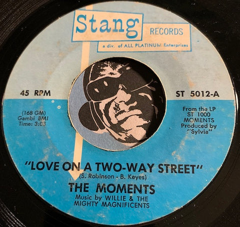 Moments - Love On A Two Way Street b/w I Won't Do Anything - Stang #5012 - Sweet Soul