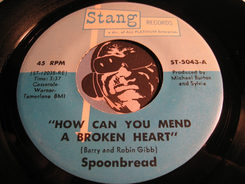 Spoonbread - How Can You Mend A Broken Heart b/w I'm The One - Stang #5043 - Sweet Soul