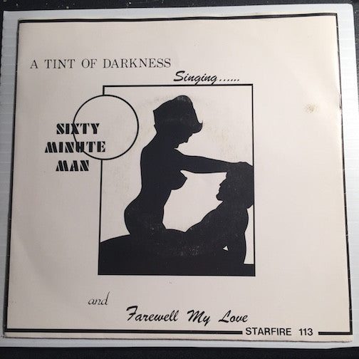 A Tint Of Darkness - Sixty Minute Man b/w Farewell My Love - Starfire #113 - Colored Vinyl - Doowop