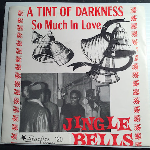 A Tint Of Darkness - So Much In Love (Rated X) b/w Jingle Bells - StarFire #120 - Colored Vinyl - Doowop