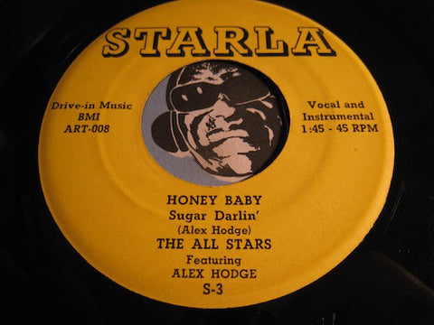 All Stars featuring Alex Hodge - Honey Baby b/w 2:00AM on Mulholland Drive - Starla #3 - R&B Rocker - R&B Instrumental