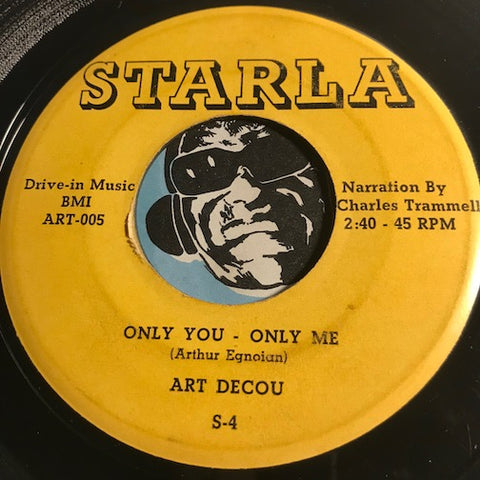 Art Decou - Only You Only Me b/w I Love You - Starla #006 - Teen - Doowop