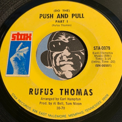 Rufus Thomas - (Do The) Push And Pull pt.1 b/w pt.2 - Stax #0079 - Funk