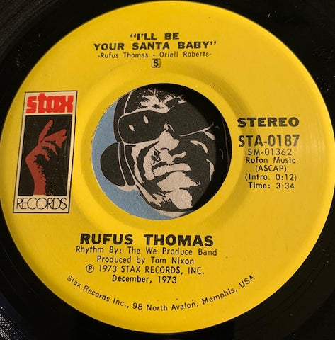 Rufus Thomas - I'll Be Your Santa Baby b/w That Makes Christmas Day - Stax #0187 - Christmas / Holiday - Funk - Soul