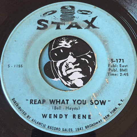 Wendy Rene - Reap What You Sow b/w Give You What I Got - Stax #171 - Soul