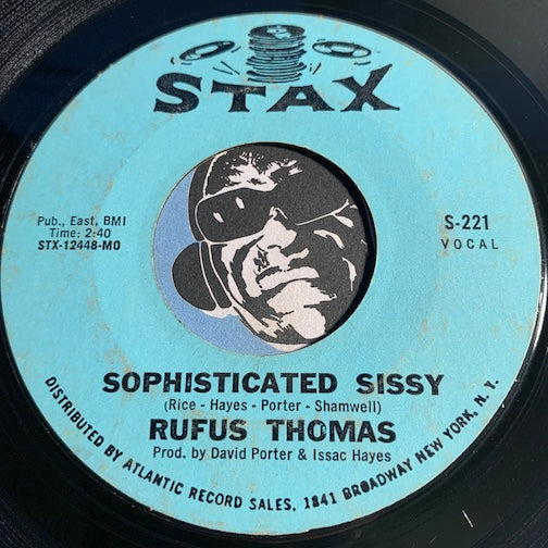 Rufus Thomas - Sophisticated Sissy b/w Greasy Spoon - Stax #221 - Funk