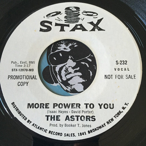 Astors - More Power To You b/w Daddy Didn't Tell Me - Stax #232 - Northern Soul