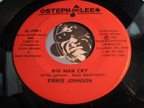 Ernie Johnson - Big Man Cry b/w Drowning In Misery - Steph and Lee #1978 - Modern Soul