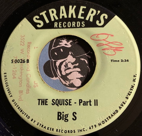 Big S / Fitz Vaughan Bryan - The Squise b/w Tan Tan - Straker's #0026 - Soul - Reggae