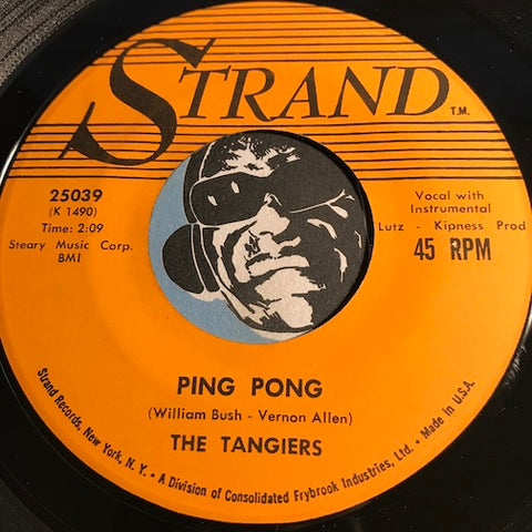Tangiers - Ping Pong b/w Don't Stop The Music - Strand #25039 - Doowop - R&B Rocker