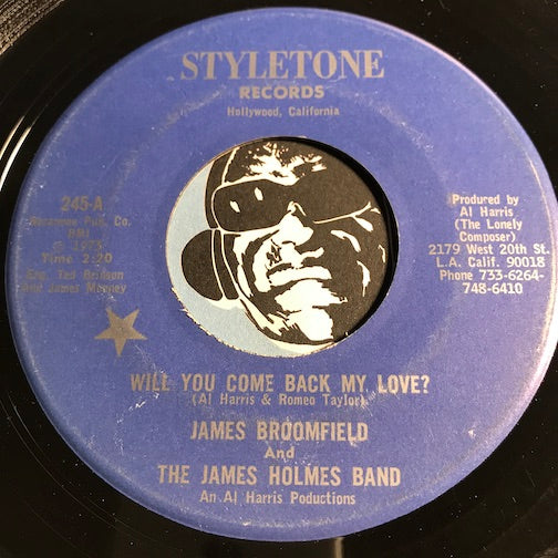 James Broomfield - Will You Come Back My Love b/w Come On Pretty Baby - Styletone #245 - Northern Soul