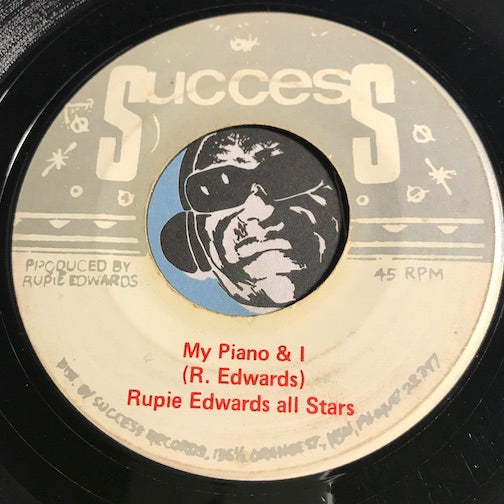 Rupie Edwards All Stars / Joe White -  My Piano & I b/w Tell Me - Success #752 - Reggae