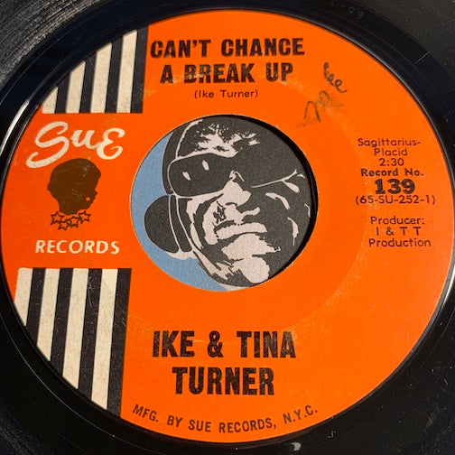 Ike & Tina Turner - Can't Chance A Break Up b/w Stagger Lee And Billy - Sue #139 - Northern Soul