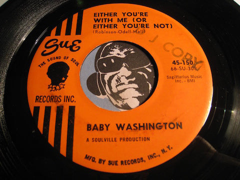 Baby Washington - Either You're With Me (Or You're Not) b/w You Are What You Are - Sue #150 - Northern Soul
