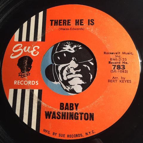 Baby Washington - There He Is b/w That's How Heartaches Are Made - Sue #783 - Northern Soul