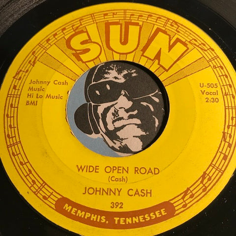 Johnny Cash - Wide Open Road b/w Belshazah - Sun #392 - Country