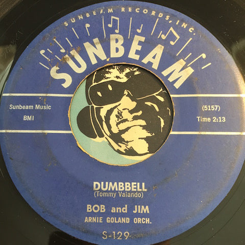 Bob & Jim - Dumbell b/w Mr. Mailman - Sunbeam #129 - R&B