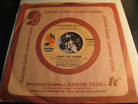 Jimmy Bo Horne - Dance Across The Floor b/w It's Your Sweet Love - Sunshine Sound #1003 - Funk Disco