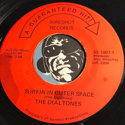 Dialtones - Surfin In Outer Space b/w The Cove - Sureshot #1007 - Surf